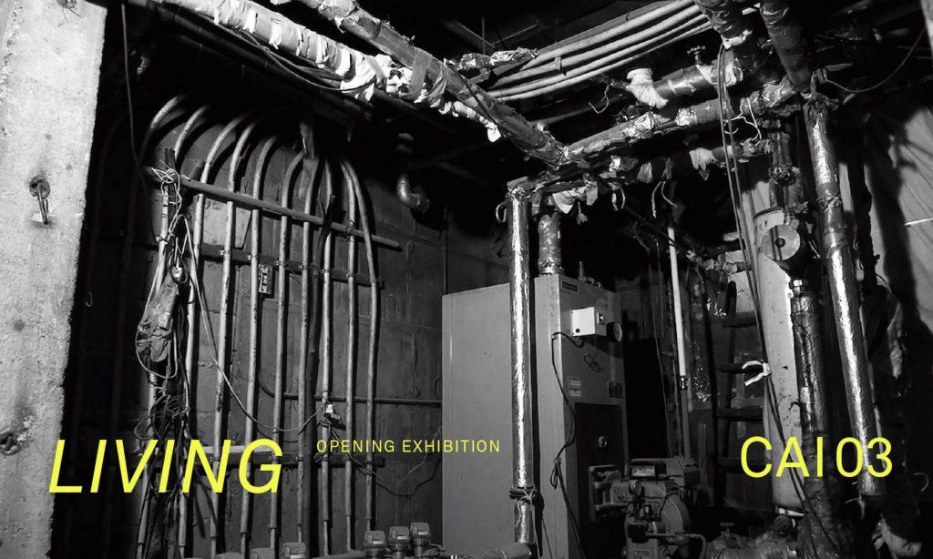 CAI03オープニング記念展「LIVING」
